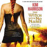 The Witch with No Name, Kim Harrison