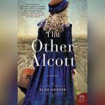 The Other Alcott, Elise Hooper