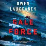 Gale Force, Owen Laukkanen