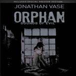 Orphan Sounds Of Evil, Jonathan Vase