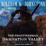 Damnation Valley, J. A. Johnstone