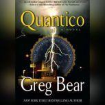 Quantico, Greg Bear