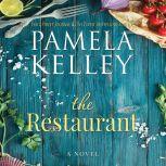 Restaurant, The, Pamela Kelley