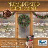 Premeditated Peppermint, Amanda Flower