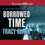 Borrowed Time, Tracy Clark