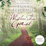 Whither Thou Goest, Anna Belfrage