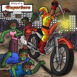 Story of a Superhero The Superhero Who Stopped the Zombie Plague, Jeff Child