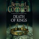 Death of Kings, Bernard Cornwell