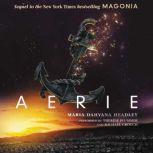 Aerie, Maria Dahvana Headley