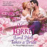 Lord Holt Takes a Bride, Vivienne Lorret