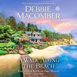 A Walk Along the Beach A Novel, Debbie Macomber