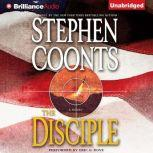The Disciple, Stephen Coonts