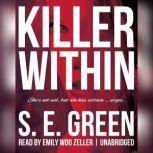 Killer Within, S. E. Green