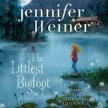 The Littlest Bigfoot, Jennifer Weiner