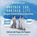 Another Egg, Another Life, Gordon Keirle-Smith