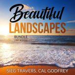 Beautiful Landscapes Bundle: 2 in 1 Bundle, Therapeutic Landscapes and Lawn Geek., Sieg Travers