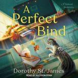 A Perfect Bind, Dorothy St. James