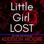 Little Girl Lost, Addison Moore