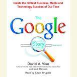 The Google Story, David A. Vise