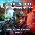 The Kartoss Gambit, Vasily Mahanenko