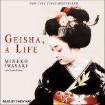 Geisha, A Life, Mineko Iwasaki