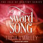 Sword Song, Tricia O'Malley