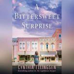 A Bittersweet Surprise, Cynthia Ellingsen