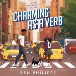 Charming as a Verb, Ben Philippe