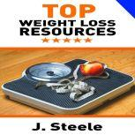 Top Weight Loss Resources, J. Steele