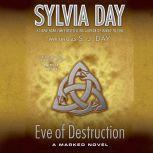 Eve of Destruction, Sylvia Day