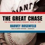 The Great Chase, Harvey Rosenfeld