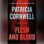Flesh And Blood, Patricia Cornwell