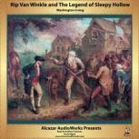 Rip Van Winkle and The Legend of Sleepy Hollow, Washington Irving