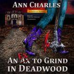 An Ex to Grind in Deadwood, Ann Charles