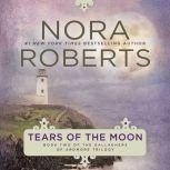Tears of the Moon, Nora Roberts