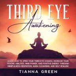 Third Eye Awakening, Tianna Green
