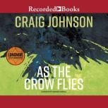 As the Crow Flies International Edition, Craig Johnson