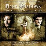 Dark Shadows 1.2 The Book of Temptation, Scott Handcock
