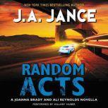 Random Acts A Joanna Brady and Ali Reynolds Novella, J. A. Jance