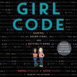 Girl Code, Andrea Gonzales