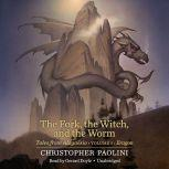The Fork, the Witch, and the Worm Tales from AlagaA«sia (Volume 1: Eragon), Christopher Paolini