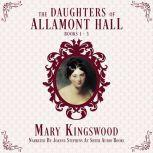 The Daughters of Allamont Hall Collection, Mary Kingswood