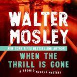 When the Thrill Is Gone, Walter Mosley