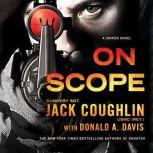 On Scope A Sniper Novel, Sgt. Jack Coughlin