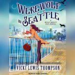 Werewolf in Seattle, Vicki Lewis Thompson