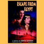 Escape from Egypt, Sonia Levitin