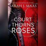 A Court of Thorns and Roses, Sarah J. Maas