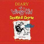 Diary of a Wimpy Kid: Double Down, Jeff Kinney