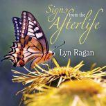 Signs From the Afterlife, Lyn Ragan