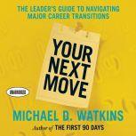 Your Next Move, Michael Watkins